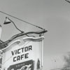 The sign advertising the Victor Cafe, located at 446a N. Main Street, 1950.